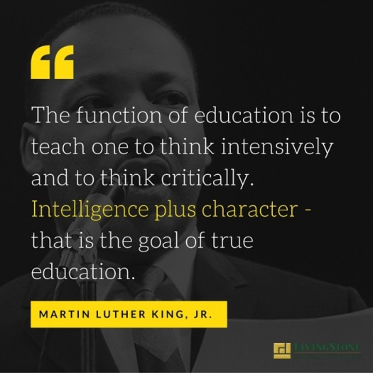 the-function-of-education-is-to-teach-one-to-think-intensively-and-to-think-critically-intelligence-plus-character-that-is-the-goal-of-true-education-e1453137006261